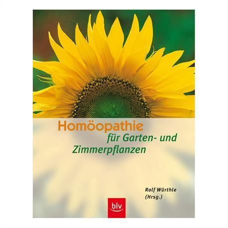 BLV  Buch Homöopathie für Garten-und Zimmerpflanzen